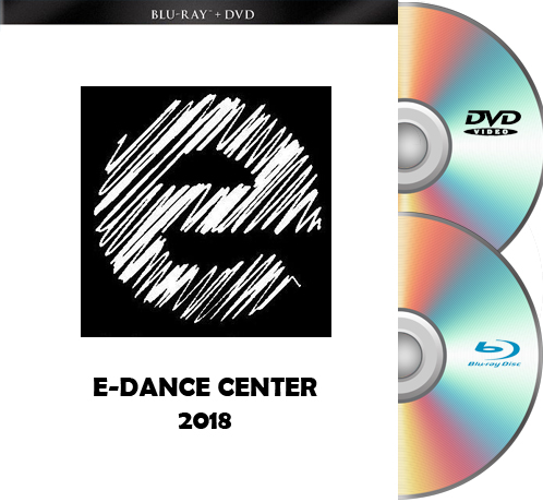 5-18-18 / 5-19-18 E-Dance Blu-Ray/DVD Set