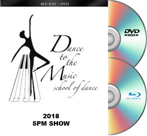 Dance To The Music 2018 BLU-RAY/DVD set 5pm Show