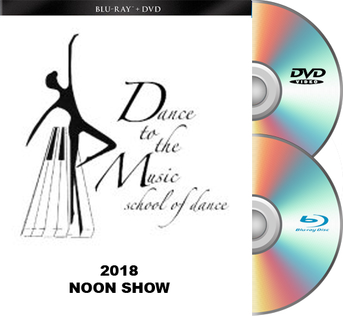 Dance To The Music 2018 BLU-RAY/DVD set 12pm Show