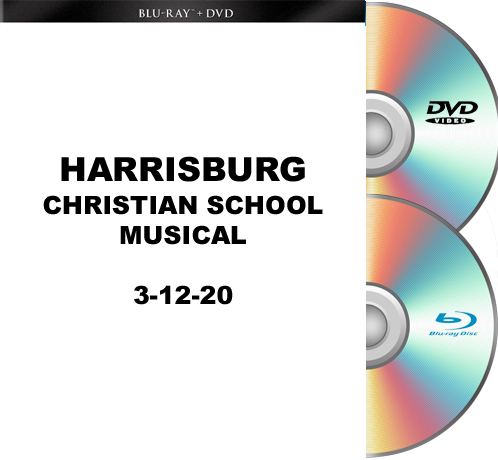 3-12-20 Harrisburg Christian School Musical Blu-Ray/DVD set