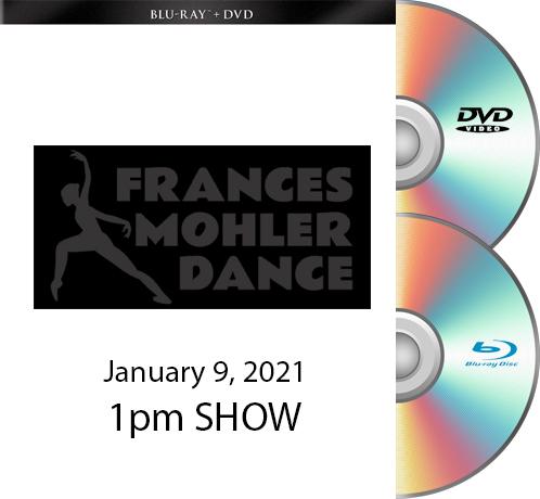 Frances Mohler BLU RAY/DVD SET 1-9-21 - 1pm Show