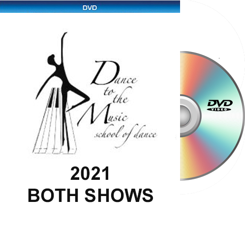 5-22&23-21 Dance To The Music 2021 DVD BOTH SHOWS