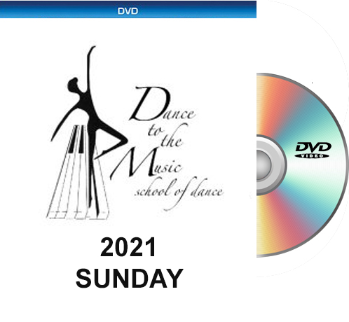 5-23-21 Dance To The Music 2021 DVD SUNDAY Show